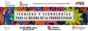 Técnicas y Tecnologías para la mejora de la productividad @ Cámara de Segovia | Segovia | Castilla y León | España