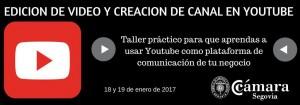 EDICION DE VIDEO Y CREACION DE CANAL EN YOUTUBE