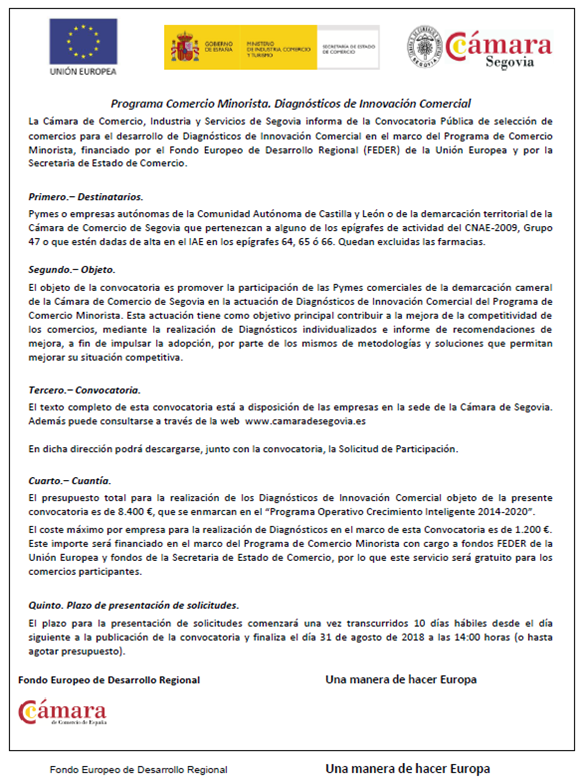 Convocatoria del Programa de Comercio Minorista de selección de PYMES y autónomos para el desarrollo de Diagnósticos de Innovación Comercial de Cámara de Comercio, Industria y Servicios de Segovia.