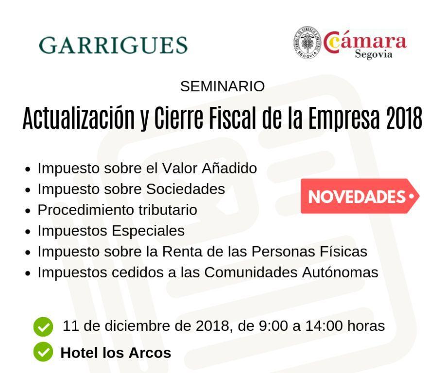 Seminario Actualización y Cierre Fiscal de la Empresa 2018 (Garrigues)