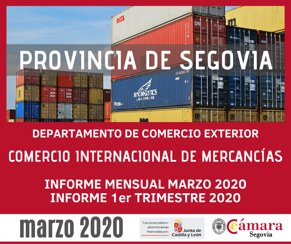INFORME COMERCIO EXTERIOR PROVINCIA DE SEGOVIA MARZO 2020