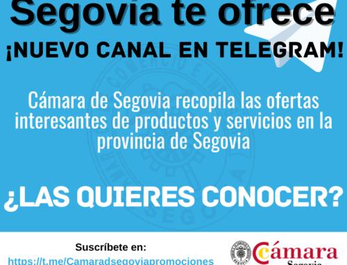 "Cámara Segovia abre el canal de Telegram ""Segovia te ofrece"""